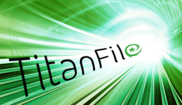 TitanFile Just Got Even Faster!