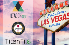 TitanFile Attends ILTACON 2017 as Gold Sponsors
