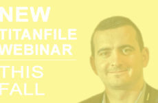 TitanFile Announces New Webinar For This October!