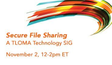 TitanFile is Speaking at TLOMA's Upcoming Technology SIG